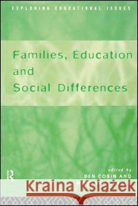 Families, Education and Social Differences Ben Cosin Cosin Ben 9780415155403