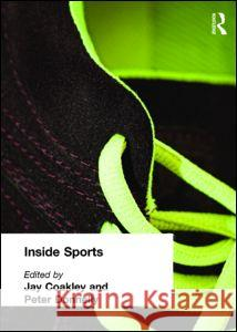 Inside Sports Jay J. Coakley Peter Donnelly 9780415170895