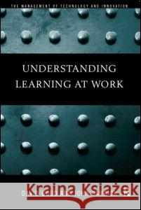 Understanding Learning at Work David Boud John Garrick 9780415182294