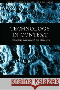 Technology in Context: Technology Assessment for Managers Ernest Braun 9780415183437