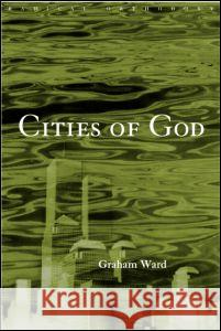 Cities of God Graham Ward 9780415202565