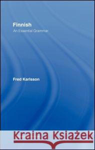 Finnish: An Essential Grammar Fred Karlsson 9780415207041