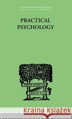 Practical Psychology: For Students of Education Charles Fox 9780415210195