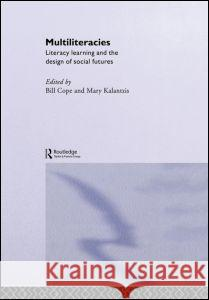 Multiliteracies: Lit Learning Bill Cope Mary Kalantzis 9780415214209