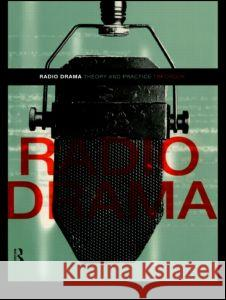 Radio Drama Timothy Crook Tim Crook 9780415216036 Routledge