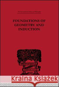 Foundations of Geometry and Induction Jean Nicod 9780415225458