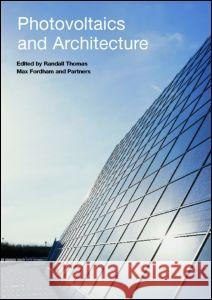 Photovoltaics and Architecture Randall Thomas 9780415231824