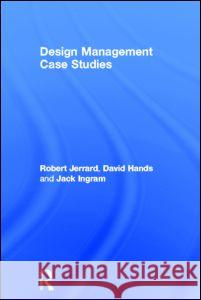 Design Management Case Studies Robert Jerrard 9780415233781