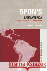 Spon's Latin American Construction Costs Handbook Franklin & Andrews Firm 9780415234375