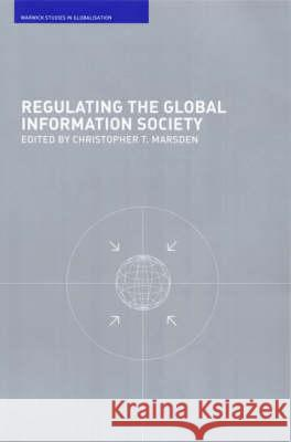 Regulating the Global Information Society Christopher T. Marsden 9780415242172