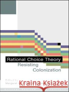 Rational Choice Theory: Resisting Colonisation Margaret S. Archer Jonathan T. Tritter 9780415242721 Routledge