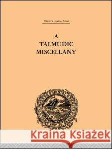 A Talmudic Miscellany Paul Hershon 9780415244589