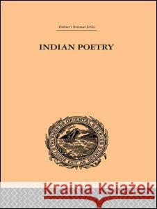 Indian Poetry: Trubner's Oriental Series Edwin Arnold 9780415245005