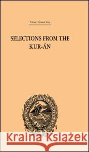 Selections from the Kur-An Edward William Lane 9780415245241