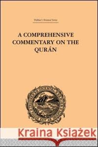 A Comprehensive Commentary on the Quran : Comprising Sale's Translation and Preliminary Discourse: Volume II E. M. Wherry 9780415245289