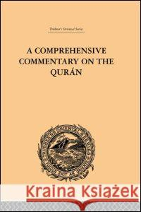 A Comprehensive Commentary on the Quran: Volume IV E. M. Wherry 9780415245302
