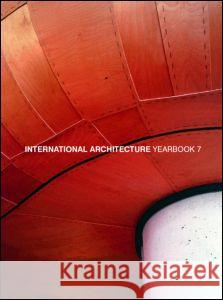 International Architecture Yearbook: No. 7 Routledge 9780415246651