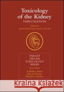 Toxicology of the Kidney Jerry B. Hook Joan B. Tarloff Lawrence H. Lash 9780415248648