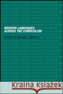 Modern Languages Across the Curriculum M. Grenfell Michael Grenfell 9780415254830