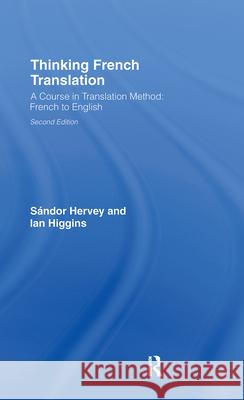 Thinking French Translation Hervey Sandor Sandor G. J. Hervey Hervey Sndor 9780415255219