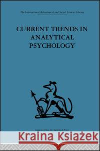 Current Trends in Analytical Psychology Gerhard Adler 9780415264785