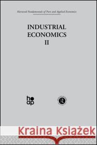 D: Industrial Economics II J. Lesourne 9780415269209