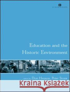 Education and the Historic Environment Don Henson 9780415284288