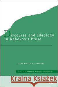 Discourse and Ideology in Nabokov's Prose David Larmour 9780415286589