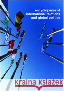 Encyclopedia of International Relations and Global Politics Mart Griffiths 9780415311601