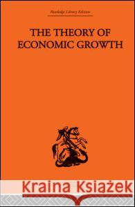 The Theory of Economic Growth W. Arthur Lewis 9780415313018