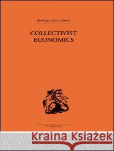 Collecivist Economics James Smith Hal Smit 9780415313124