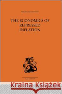 The Economics of Repressed Inflation Harold Karr Charlesworth 9780415313933