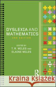 Dyslexia and Mathematics Tim Miles Elaine Miles 9780415318174