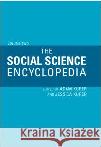 The Social Science Encyclopedia Adam Kuper Jessica Kuper 9780415320962 Routledge