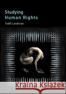 Studying Human Rights Todd Landman 9780415326056