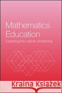 Mathematics Education: Exploring the Culture of Learning Barbara Allen Barbara Allen 9780415327008