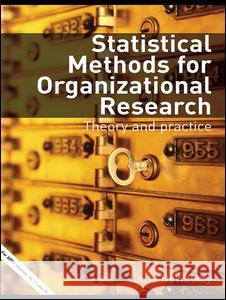 Statistical Methods for Organizational Research: Theory and Practice Chris Dewberry 9780415334242