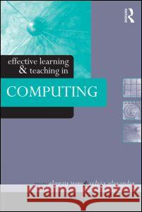 Effective Learning and Teaching in Computing A. Irons Alexander Sylvi                          Alastair Irons 9780415335010