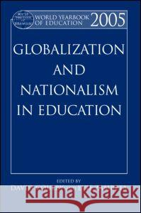 World Yearbook of Education 2005: Globalization and Nationalism in Education David Coulby Evie Zambeta 9780415348584 Routledge