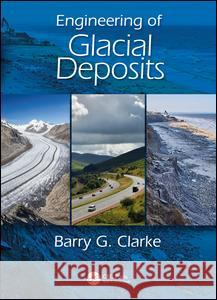 Engineering and Glacial Deposits G. Clark 9780415398657