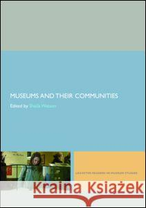 Museums and their Communities Sheila Watson 9780415402606