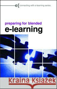 Preparing for Blended E-Learning Allison Littlejohn Chris Pegler 9780415403610