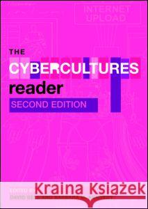 The Cybercultures Reader David Ke Bell Routledge 9780415410670