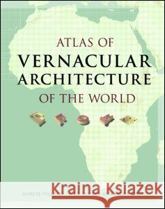 Atlas of Vernacular Architecture of the World Paul Oliver 9780415411516