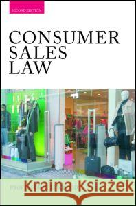 Consumer Sales Law: The Law Relating to Consumer Sales and Financing of Goods J. K. MacLeod MacLeod 9780415415668