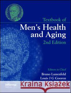 Textbook of Men's Health and Aging, Second Edition Bruno Lunenfeld 9780415425803