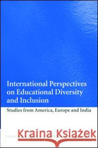 International Perspectives on Educational Diversity and Inclusion: Studies from America, Europe and India Gajendra K. Verma Christopher R. Bagley Madan Mohan Jha 9780415427784