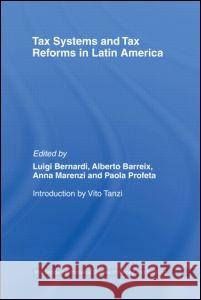 Tax Systems and Tax Reforms in Latin America  9780415443364