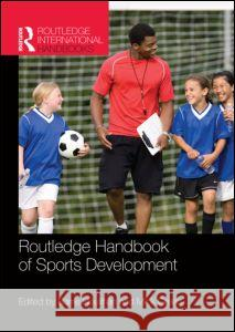 Routledge Handbook of Sports Development   9780415479950