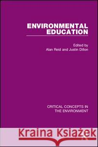 Environmental Education Justin Dillon Alan Reid 9780415520256